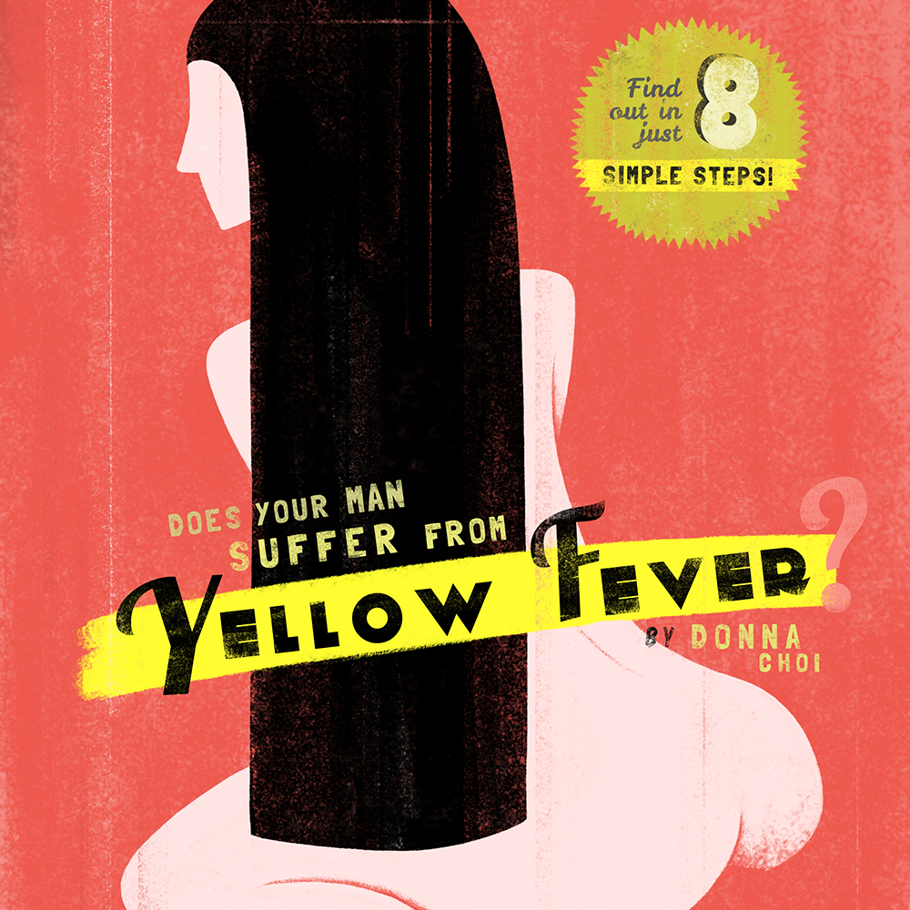 Does Your Man Suffer From Yellow Fever?